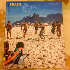 Libros de segunda mano: BRAZIL THE BEAUTIFUL GAME FUTBOL LIBRO DE FOTOGRAFIAS DESCATALOGADO. Lote 240308405
