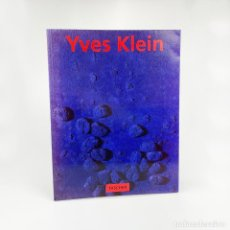 Libros de segunda mano: YVES KLEIN, TASCHEN. 1995.. Lote 254619270