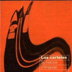 Libros de segunda mano: BARNICOAT : LOS CARTELES SU HISTORIA Y SU LENGUAJE (GILI, 1973). Lote 254982240