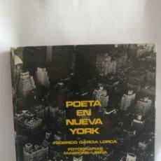 Libros de segunda mano: UN POETA EN NUEVA YORK - MASPONS UBIÑA - POESÍA FEDERICO GARCÍA LORCA - LUMEN 1966. Lote 255369625