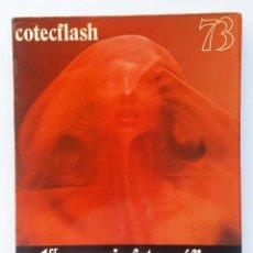Libros de segunda mano: COTECFLASH 73 1ER ANUARIO FOTOGRAFICO ESPAÑOL FOTOGRAFÍA ARTÍSTICA Y PROFESIONAL. Lote 255375005