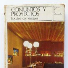 Libros de segunda mano: 60'S-70´S CONJUNTOS Y PROYECTOS LOCALES COMERCIALES. Lote 255375540