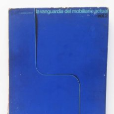 """Libros de segunda mano: 70'S LA VANGUARDIA DEL MOBILIARIO ACTUAL VOL. II """"F. ASENSIO CARVER"""". Lote 255376350"""
