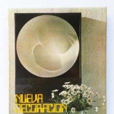 Libros de segunda mano: 70'S NUEVA DECORACION-LOS SECRETOS DECORATIVOS DE LA INSTALACION COMERCIAL. Lote 255376595