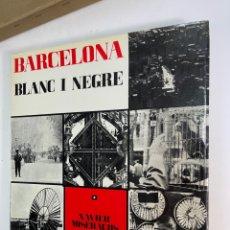 Libros de segunda mano: L-5787. BARCELONA EN BLANC I NEGRE, XAVIER MISERACHS. AYMÁ EDITORES. 1964.. Lote 255957720