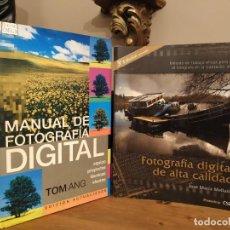 Libros de segunda mano: MANUAL DE FOTOGRAFÍA DIGITAL TOM ANG + FOTOGRAFÍA DE ALTA CALIDAD JOSE M . MELLADO. Lote 257360505