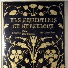 Libri di seconda mano: COLITA - PILAR AYMERICH - CARME RIERA - CEMENTIRIS DE BARCELONA - BARCELONA 1981 - FOTOGRAFÍAS - 1ª. Lote 259248105