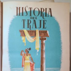 Libros de segunda mano: DALMAU, R. - SOLER JANER, J.Mª - MESTRES, C. - HISTORIA DEL TRAJE (2 VOL. COMPLETO) - BARCELONA 1946. Lote 260856080