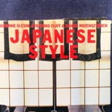 Libros de segunda mano: JAPANESE STYLE. SLESIN, STAFFORD, ROZENSZTROCH FOTOS GILLES DE CHABANEIX 1998-26X26X3CMS. Lote 262582240