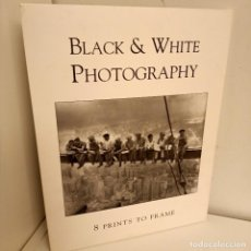 Libros de segunda mano: BLACK & WHITE PHOTOGRAPHY, V.V.A.A., FOTOGRAFIA / PHOTOGRAPHY, BOUNTY BOOKS, 2008. Lote 263144105