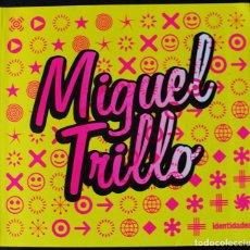 Libros de segunda mano: MIGUEL TRILLO - IDENTIDADES - FOTOGRAFIA - MOVIDA MADRILEÑA -. Lote 263201685