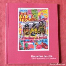 Libros de segunda mano: RECLAMOS DE CINE - CARTELES PELICULAS PEDRO ALMODOVAR - DISEÑO GRAFICO CON MARISCAL - SALVAT - Nº 35. Lote 263533620