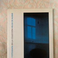 Libros de segunda mano: LUZ Y FOTOGRAFÍA EN LA COLECCIÓN HELGA DE ALVEAR. Lote 263751325