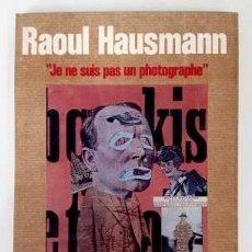 Livres d'occasion: RAOUL HAUSMANN. JE NE SUIS UN PHOTOGRAPHE (1975). Lote 264780629