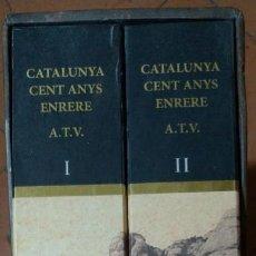 Livres d'occasion: CATALUNYA CENT ANYS ENRERE. RECULL DE 4321 POSTALS ANTIGUES. 2 VOLUMS. ÀNGEL TOLDRÀ VIAZO.. Lote 265354164