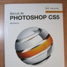 Livres d'occasion: LIBRO MANUAL DE PHOTOSHOP CS5 MEDIACTIVE MARCOMBO EDICIONES TECNICAS. Lote 265691049