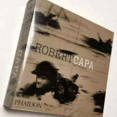 Livres d'occasion: NUMULITE L0353 ROBERT CAPA OBRA FOTOGRÁFICA PHAIDON FOTOGRAFÍA. Lote 266151898