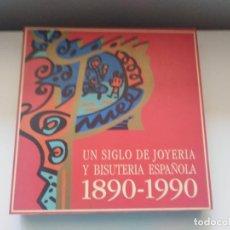 Libri di seconda mano: UN SIGLO DE JOYERIA Y BISUTERIA ESPAÑOLA 1890-1990 ESTACION MARITIMA LA CORUÑA 1992. Lote 266387168