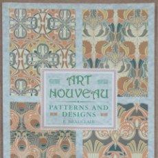 Libri di seconda mano: ART NOUVEAU. PATTERNS AND DESIGNS. R. BEAUCLAIR. BRACKEN BOOKS LONDON. 1988.. Lote 266586363