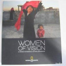 Libros de segunda mano: LIBRO FOTOGRAFIA WOMEN OF VISION LE GRANDI FOTOGRAFE DI NATIONAL GEOGRAPHIC ITALIA. Lote 266661758