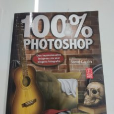 Livres d'occasion: 100% PHOTOSHOP CREE IMPRESIONANTES IMAGENES SIN USAR NINGUNA FOT OGRAFIA STEVE CAPLIN ALFAOMEGA NUEV. Lote 266755543