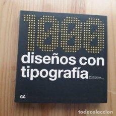 Libros de segunda mano: 1000 DISEÑOS CON TIPOGRAFIA - WILSON HARVEY. Lote 267237729