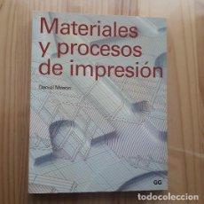 Libros de segunda mano: MATERIALES Y PROCESOS DE IMPRESION - DANIEL MASON. Lote 267239469