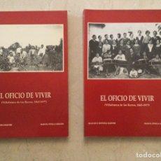 Livres d'occasion: EL OFICIO DE VIVIR. (VILLAFRANCA DE LOS BARROS 1865-1977). FRANCISCO ESPINOSA Y MANUEL PINILLA. Lote 268289284