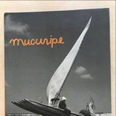 Libros de segunda mano: MUCURIPE (BRASIL), FOTOS DE 1952, 2000. CHICO ALBUQUERQUE. Lote 269469083