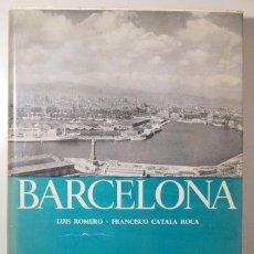 Livros em segunda mão: ROMERO, LUIS - CATALÁ ROCA, FRANCISCO - BARCELONA - BARCELONA 1954 - MUY ILUSTRADO - 1ª EDICIÓN. Lote 270899393