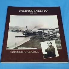 Libros de segunda mano: PACÍFICO INÉDITO - 1862 - 1866 - EXPOSICIÓN FOTOGRÁFICA. Lote 272578613