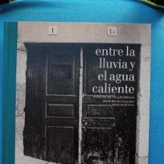Libros de segunda mano: ENTRE LA LLUVIA Y EL AGUA CALIENTE - PUERTAS DE VALLDEMOSSA. Lote 273169083