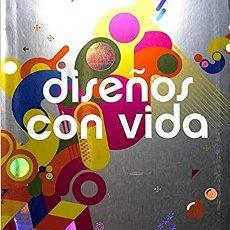 Libros de segunda mano: DISEÑOS CON VIDA / INDEX BOOK / 2006. Lote 273502328