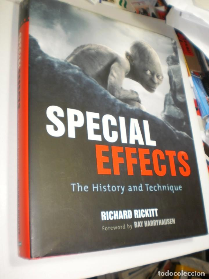 SPECIAL EFFECTS. THE HISTORY AND TECHNIQUE. RICHARD RICKITT. AURUM 2010 384 PÁG TAPA DURA (SEMINUEVO (Libros de Segunda Mano - Bellas artes, ocio y coleccionismo - Diseño y Fotografía)