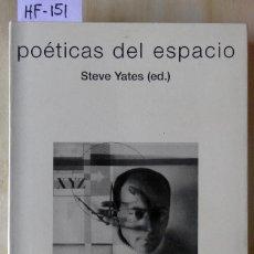 Livros em segunda mão: POÉTICAS DEL ESPACIO. Lote 277186433