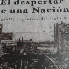 Libros de segunda mano: EL DESPERTAR DE UNA NACIÓN. FOTOGRAFÍA ARGENTINA DEL SIGLO XIX. Lote 277296068