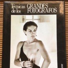 Libros de segunda mano: TÉCNICAS DE LOS GRANDES FOTÓGRAFOS. VARIOS AUTORES. 1983.. Lote 278382688