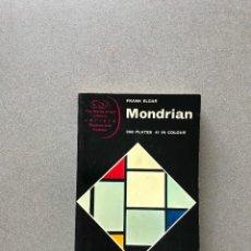 Libros de segunda mano: MONDRIAN - ELGAR, FRANK. ARTE. DISEÑO.. Lote 278402898