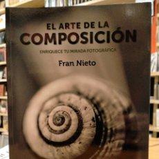 Libros de segunda mano: FRAN NIETO, EL ARTE DE LA COMPOSICIÓN. Lote 279588733