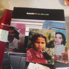 Libros de segunda mano: LIBRO BAMAKO'05 UN ALTRE MON CON ILUSTRACIONES FOTOGRÁFICAS Y DESCRIPCIONES EN CATALÁN. Lote 279594018