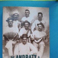 Libros de segunda mano: DE ANDRATX A BATABANÓ. Lote 280190233