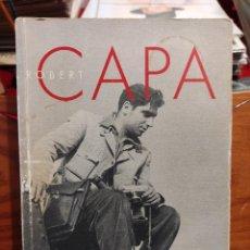Libros de segunda mano: ROBERT CAPA - LA BIOGRAFÍA RICHARD WHELAN. Lote 281806833