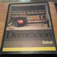 Libros de segunda mano: DECORACION.SEPARATA ENCICLOPEDIA SALVAT DE LA MUJER Y EL HOGAR.SALVAT EDIC.1973.255 PAG.. Lote 285081838