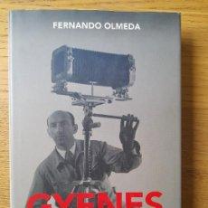 Libros de segunda mano: GYENES. EL FOTÓGRAFO DEL OPTIMISMO OLMEDA, FERNANDO, ED. PENÍNSULA, BARCELONA, 2011. Lote 287496703