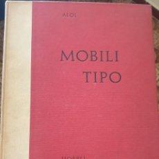 Libros de segunda mano: MOBILI TIPO. ROBERTO ALOI. 1956. Lote 287989358