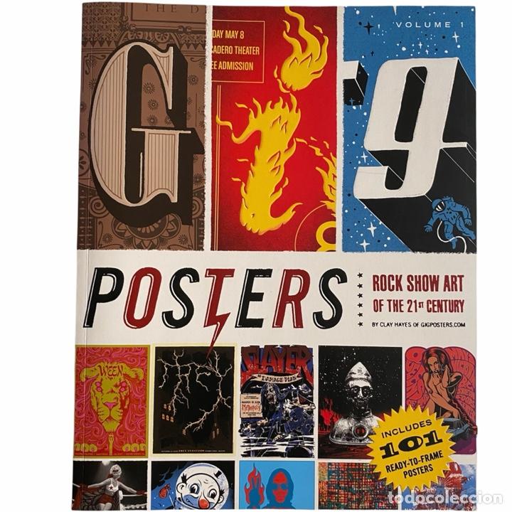 LIBRO GIG POSTERS ROCK SHOW ART OF THE 21 CENTURY VOLUMEN 1 KANYE WEST-WEEZER-FUGAZI-BEASTIE BOYS (Libros de Segunda Mano - Bellas artes, ocio y coleccionismo - Diseño y Fotografía)