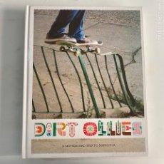 Libros de segunda mano: LIBRO DIRT OLLIES A SKATEBOARD TRIP TO MONGOLIA CARHARTT. Lote 288191623