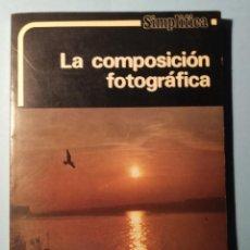 Libros de segunda mano: LA COMPOSICIÓN FOTOGRÁFICA. PAUL JONAS.AÑO - ED. DAIMON 1981-FOTOGRAFÍA.. Lote 290108983