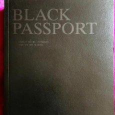 Libros de segunda mano: BLACK PASSPORT. STANLEY GREENE. 1ª EDICIÓN EN ESPAÑOL. Lote 293966693