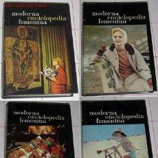 Enciclopedias de segunda mano: MODERNA ENCICLOPEDIA FEMENINA 4 TOMOS. Lote 24528662